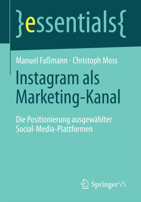 Manuel Faßmann Christoph Moss Instagram als Marketing-Kanal