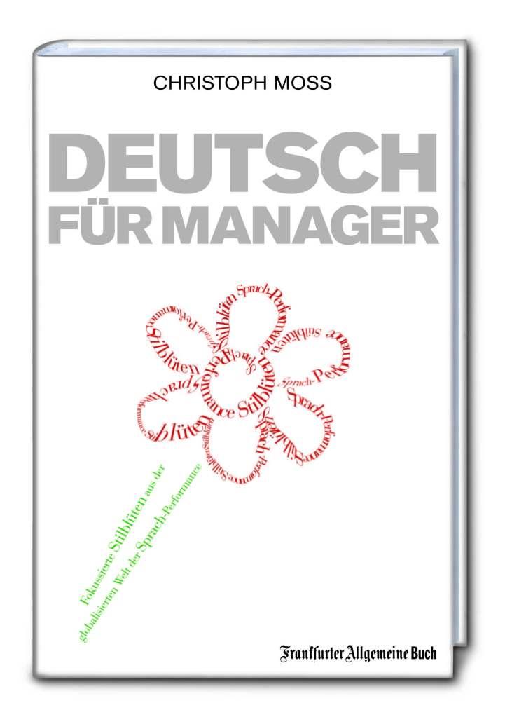 Christoph Moss Deutsch für Manager