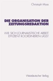 Die Organisation der Zeitungsredaktion