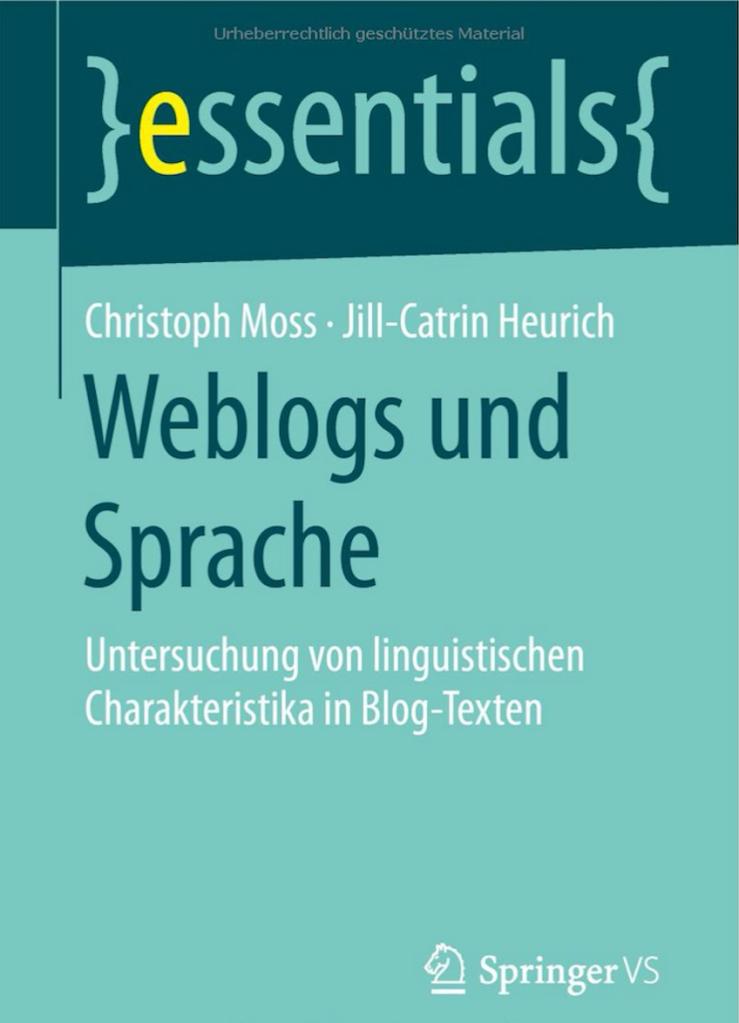 Christoph Moss Jill Henrich Weblogs und Sprache